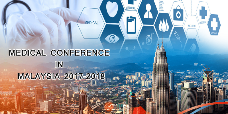 medical conferences in Malaysia 2017